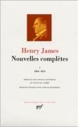 Nouvelles complètes d'Henry James, Tome 1
